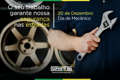 20 de Dezembro | Dia do Mecânico