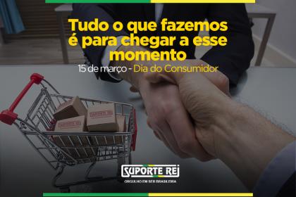 15 de Março | Dia do Consumidor